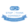 Stop Think Connect 5th Anniversar